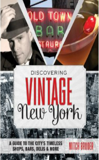 Discovering Vintage New York by Mitch Broder