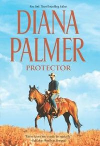 Protector by Diana Palmer