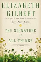 Signature of All Things by Gilbert