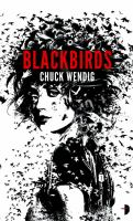 Click here to view Blackbirds by Chuck Wendig in SPL catalog