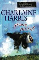 Click here to view Grave Secret by Charlaine Harris in SPL catalog