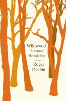 Click here to find Wildwood: A Journey Through Trees