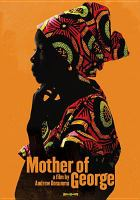 Click here to view Mother of George in the SPL catalog