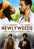 Click here to view Newlyweeds in the SPL catalog