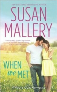 When We Met by Susan Mallery book cover