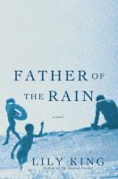Father of the Rain by Lily King in Library catalog