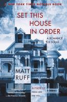 Set This House in Order by Matt Ruff in Library catalog
