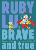 Click here to view Ruby Lu, Brave and True in the SPL catalog