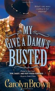 My give a damns busted by carolyn brown