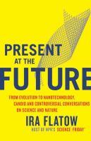 present at the future