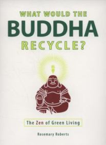 what would the buddha recycle