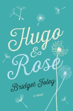 Hugo and Rose