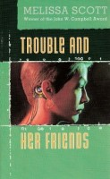 Cover of the book Trouble and Her Friends