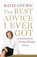 cover image for The Best Advice I Ever Got