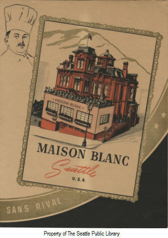 Maison Blanc Menu, Image from our Seattle Historical Menu Collection