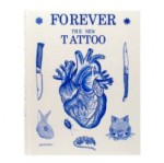 Click here to view Forever: The New Tattoo in the SPL catalog