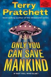 FInd Only You Can Save Mankind in the SPL catalog