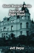 Find Ghosts Hunter's Guide to Seattle in the SPL Catalog