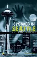 Find Spooked in Seattle in the SPL Catalog