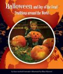 Halloween and Day of the Dead Traditions Around the World by Joan Axelrod-Contrada