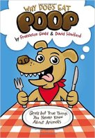 Why Dogs Eat Poop by Francesca Gould