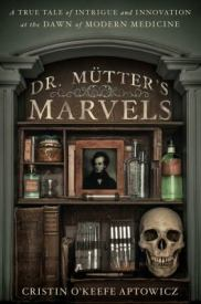 Find Dr. Mütter's Marvels in the SPL catalog