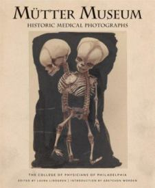 Find Mütter Museum: Historic Medical Photographs in the SPL catalog