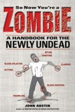 Find So Now You're A Zombie in the SPL catalog