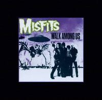 Cover image for the Misfits' Walk Among Us