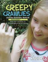 Find Creepy Crawlies and the Scientific Method in the SPL catalog