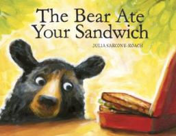 Find The Bear Ate Your Sandwich in the SPL catalog