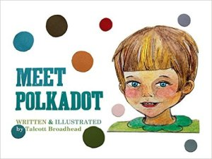 Meet Polkadot by Talcott Broadhead