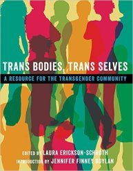 Tran Bodies Trans Selves
