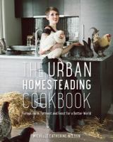 Find The Urban Homesteadng Cookbook in the SPL catalog
