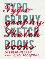 Find Typography Sketchbooks in the SPL catalog