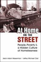 the exploration of poverty and homelessness by kozol Through illiterate america, kozol wanted to make the american public aware of the , poverty and education he wrote rachel and her children: homeless families.