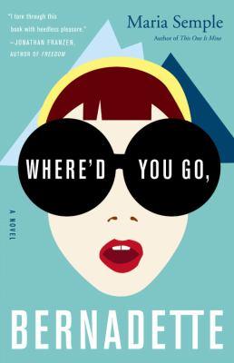 whered-you-go-bernadette