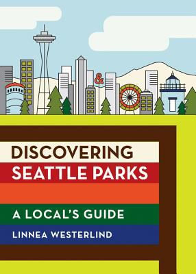 discovering seattle parks
