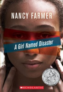Book Cover: A Girl Named Disaster by Nancy Farmer