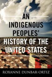 "Book cover: ""An Indigenous Peoples' History of the United States"""