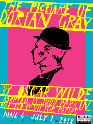 "Poster that says: ""The Picture of Dorian Gray by Oscar Wilde; adapted by Judd Parkin, Directed by Victor Pappas. June 6 - July 1, 2018. Logo at bottom right says ""Book-It Repertory Theatre"""