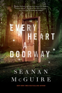 Every Heart a Doorway, by Seanan McGuire