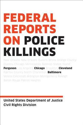 Federal Reports on Police Killings, from USDOJ