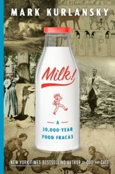 "Book cover shows a bottle of milk and says ""Milk! 1 10,000-year food fracas"""