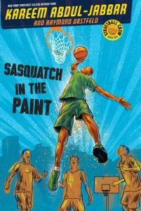 Book Cover: Sasquatch in the Paint by Kareem Abdul-Jabbar