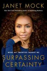 Book Cover of Surpassing Certainty by Janet Mock