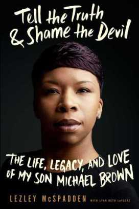 Tell the Truth and Shame the Devil, by Lezley McSpadden