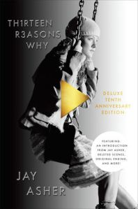 Book Cover: Thirteen REasons Why by Jay Asher.