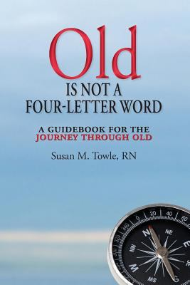 Image of Old Is Not a Four Letter Word