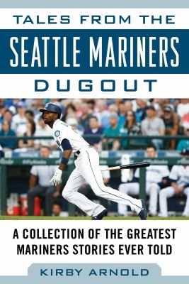 tales from the seattle mariners